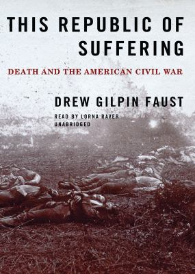 review of this republic of suffering In this republic of suffering librarything review user review - lamour - librarything one might say another book about the civil war, why.